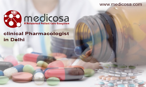 clinical Pharmacologist in Delhi